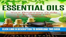 [New] Essential Oils: Beginners Guide to Essential Oils   Aromatherapy (Essential Oils for Weight