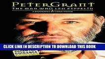 """[PDF] Peter Grant: The Man Who Led Zeppelin: The Man Who """"Led Zeppelin"""" Full Colection"""