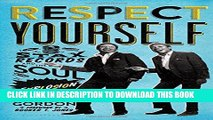 [PDF] Respect Yourself: Stax Records and the Soul Explosion Popular Colection