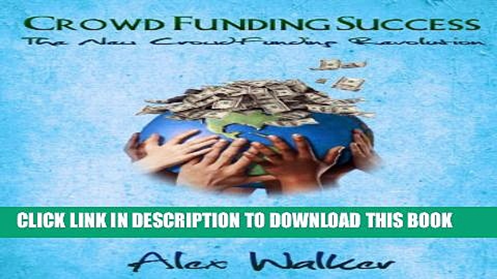 [PDF] Crowdfunding Success: The New Crowdfunding Revolution: How to raise Venture Capital for a
