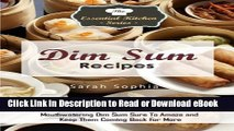 [Get] Dim Sum Recipes: The Ultimate Dim Sum Recipes Guide For Quick, Delicious, Mouthwatering Dim