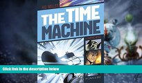 Big Deals  The Time Machine (Graphic Revolve: Common Core Editions)  Best Seller Books Best Seller