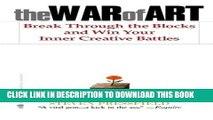 New Book The War of Art: Break Through the Blocks and Win Your Inner Creative Battles