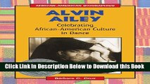 [PDF] Alvin Ailey: Celebrating African-American Culture in Dance (African-American Biographies