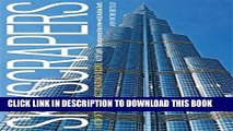 [Read] Skyscrapers: A History of the World s Most Extraordinary Buildings -- Revised and Updated