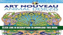 [PDF] Dover Creative Haven Art Nouveau Animal Designs Coloring Book (Adult Coloring) Popular Online