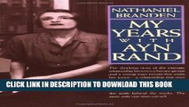[PDF] My Years with Ayn Rand: The Truth Behind the Myths Full Online