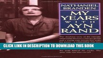 [PDF] My Years with Ayn Rand: The Truth Behind the Myths Popular Collection