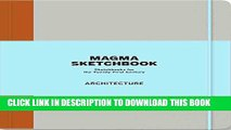 [PDF] Magma Sketchbook: Architecture (Magma for Laurence King) Full Online