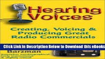 [PDF] Hearing Voices: Creating, Voicing   Producing Great Radio Commercials Online Ebook
