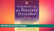 READ  If Your Adolescent Has an Anxiety Disorder: An Essential Resource for Parents (Adolescent