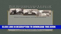 Collection Book The Interwoven Lives of Sigmund, Anna and W. Ernest Freud: Three Generations of