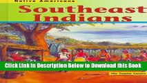 [Reads] Southeast Indians (Native Americans (Heinemann Hardcover)) Free Books