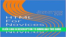 [PDF] HTML For Novices by Novices: Programming Websites With Ease Popular Colection