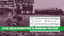 New Book Constructing The Self, Constructing America: A Cultural History Of Psychotherapy