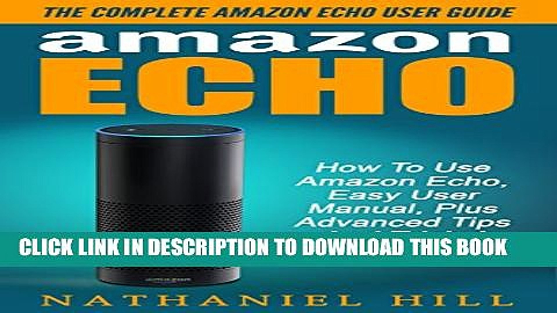 Collection Book Amazon Echo: The Complete Amazon Echo User Guide - How To Use Amazon Echo, Easy