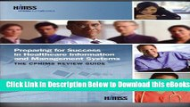 [Download] Preparing for Success in Healthcare Information and Management Systems: The CPHIMS