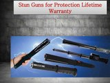 Stun Guns for Protection Lifetime Warranty