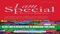 [PDF] By Peter Vermeulen I Am Special: A Workbook to Help Children, Teens and Adults With Autism