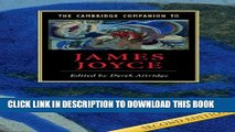 [PDF] The Cambridge Companion to James Joyce (Cambridge Companions to Literature) Full Colection