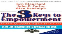 [PDF] The 3 Keys to Empowerment: Release the Power Within People for Astonishing Results Full