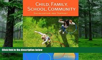 Big Deals  Child, Family, School, Community: Socialization and Support  Best Seller Books Best