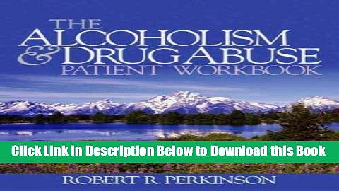 [Reads] The Alcoholism and Drug Abuse Patient Workbook Free Books