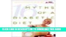 [New] 16 Myths of a Diabetic Diet by Chalmers M.S., Karen Hanson, Campbell M.S., Amy Peterson
