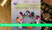 Big Deals  Caring for School-Age Children (PSY 681 Ethical, Historical, Legal, and Professional