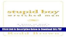 [Read] Stupid Boy, Wretched Man Free Books