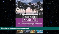 PDF ONLINE Discovering Khao Lak: For Tourists, Individual Travellers and Families READ NOW PDF