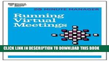 [PDF] Running Virtual Meetings (HBR 20-Minute Manager Series) Popular Colection