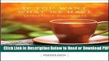[Get] If You Want What We Have: Sponsorship Meditations (Hazelden Meditations) Popular New