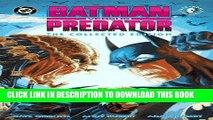 [PDF] Batman Versus Predator: The Collected Edition (Batman Beyond (DC Comics)) Popular Online