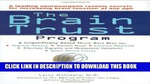 [Read] The Brain Trust Program: A Scientifically Based Three-Part Plan to Improve Memory, Elevate