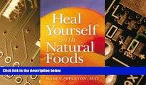 Big Deals  Heal Yourself With Natural Foods  Best Seller Books Best Seller