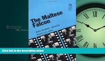 Choose Book The Maltese Falcon: John Huston, director (Rutgers Films in Print series)