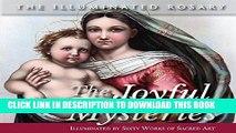 [PDF] The Joyful Mysteries: Illuminated by Sixty Works of Sacred Art (The Illuminated Rosary) Full