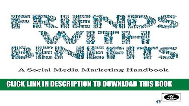 [PDF] Friends with Benefits: A Social Media Marketing Handbook Full Online