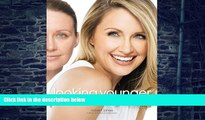 Big Deals  Looking Younger: Makeovers That Make You Look as Young as You Feel  Best Seller Books