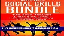 [Read] Social Skills: This book includes: Social Anxiety Training, Communication Skills Training,