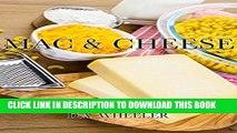 [PDF] MAC AND CHEESE:: Top 50 macaroni and cheese recipes (macaroni and cheese cookbook, macaroni
