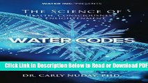 [Get] Water Codes: The Science of Health, Consciousness, and Enlightenment Popular Online