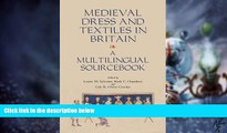 Big Deals  Medieval Dress and Textiles in Britain (Medieval and Renaissance Clothing and