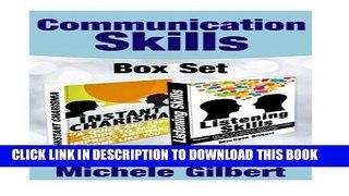 [Read] The Communication Skills Box Set: Instant Charisma And Listening Skills (Talk, Impress, And