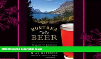 different   Montana Beer:: A Guide to Breweries in Big Sky Country (American Palate)