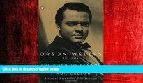 Choose Book Orson Welles, Volume 1: The Road to Xanadu (Orson Welles / Simon Callow)