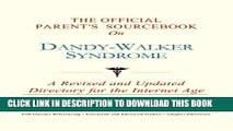 [PDF] The Official Parent s Sourcebook on Dandy-Walker Syndrome: A Revised and Updated Directory