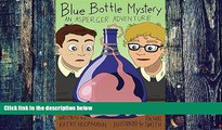 Big Deals  Blue Bottle Mystery - The Graphic Novel: An Asperger Adventure (Asperger Adventures)