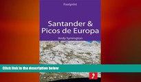 READ book  Santander   Picos de Europa: Includes Asturias, Cantabria   Leonese Picos (Footprint